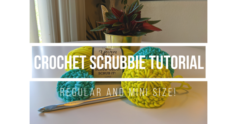 Crochet Kitchen & Bathroom Scrubbie Tutorial: Regular and Mini Size